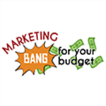 Marketing Bang for Your Budget